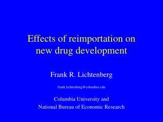 Effects of reimportation on new drug development