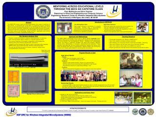 MENTORING ACROSS EDUCATIONAL LEVELS THROUGH THE EECS 425 CAPSTONE CLASS Pran Mukherjee and Alvin Tessmer
