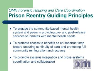 OMH Forensic Housing and Care Coordination Prison Reentry Guiding Principles