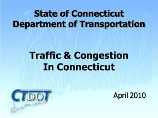 Traffic & Congestion  In Connecticut