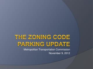 The Zoning Code Parking Update