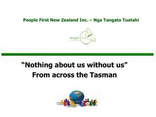 People First New Zealand Inc. – Nga Tangata Tuatahi