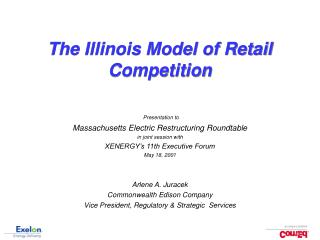 The Illinois Model of Retail Competition