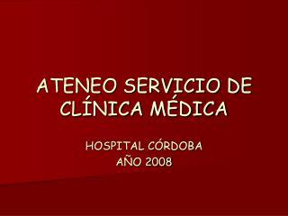 ATENEO SERVICIO DE CLÍNICA MÉDICA