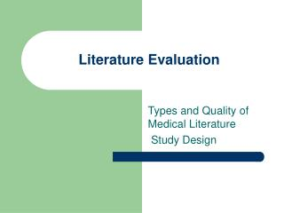 Literature Evaluation