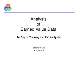 Analysis of Earned Value Data In Depth Training for EV Analysts