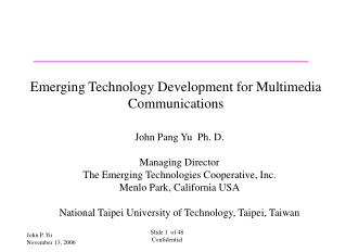Emerging Technology Development for Multimedia Communications