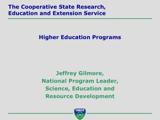 Jeffrey Gilmore, National Program Leader, Science, Education and Resource Development
