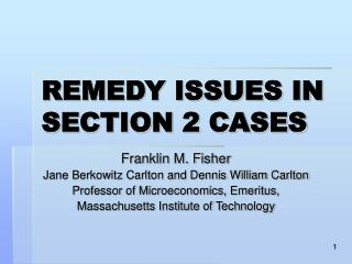 REMEDY ISSUES IN SECTION 2 CASES