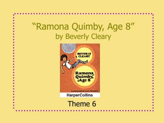 """Ramona Quimby, Age 8"" by Beverly Cleary"
