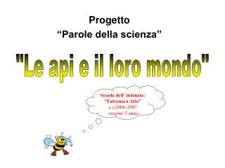 """Progetto """"Parole della scienza"""""""