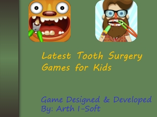Latest Tooth Surgery Game for Kids