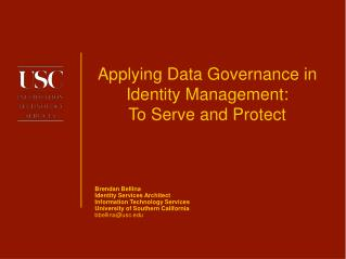 Applying Data Governance in Identity Management: To Serve and Protect