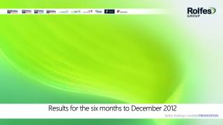 Results for the six months to December 2012