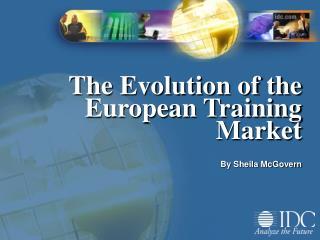 The Evolution of the European Training Market