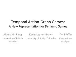 Temporal Action-Graph Games: A New Representation for Dynamic Games