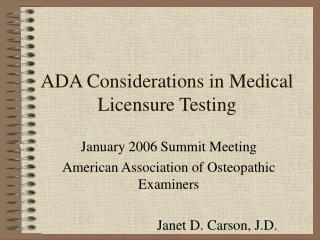 ADA Considerations in Medical Licensure Testing