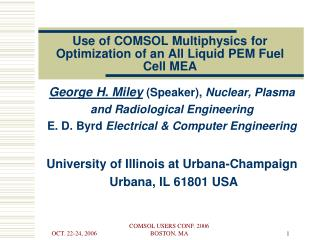 Use of COMSOL Multiphysics for Optimization of an All Liquid PEM Fuel Cell MEA