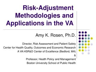 Risk-Adjustment Methodologies and Applications in the VA
