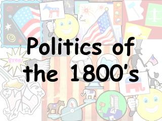 Politics of the 1800's