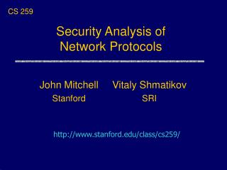 Security Analysis of  Network Protocols