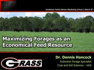 Maximizing Forages as an Economical Feed Resource