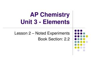 AP Chemistry Unit 3 - Elements