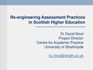 Re-engineering Assessment Practices in Scottish Higher Education