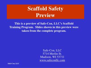 Scaffold Safety Preview