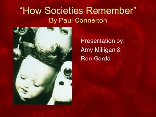 """How Societies Remember"" By Paul Connerton"