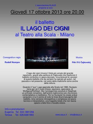 il balletto IL LAGO DEI CIGNI al Teatro alla Scala - Milano