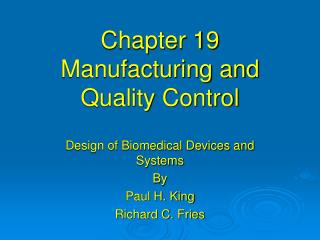 Chapter 19 Manufacturing and Quality Control