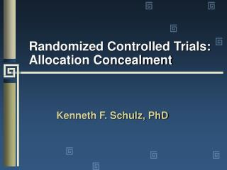 Randomized Controlled Trials: Allocation Concealment