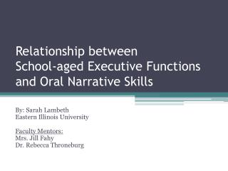 Relationship between School-aged Executive Functions and Oral Narrative Skills
