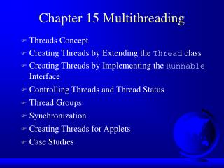 Chapter 15 Multithreading