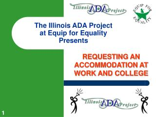 The Illinois ADA Project  at Equip for Equality Presents