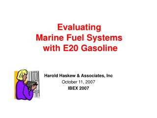 Evaluating Marine Fuel Systems with E20 Gasoline