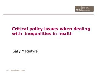Critical policy issues when dealing with  inequalities in health