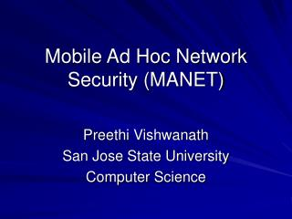 Mobile Ad Hoc Network Security (MANET)