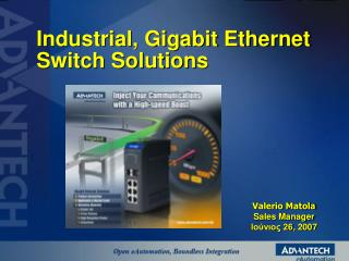 Industrial, Gigabit Ethernet Switch Solutions