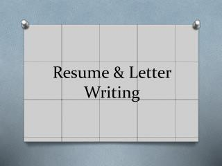 Resume & Letter Writing