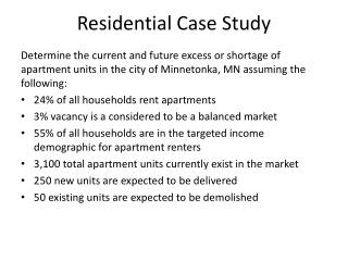 Residential Case Study