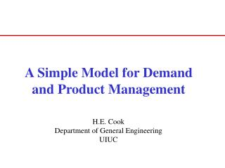 A Simple Model for Demand and Product Management