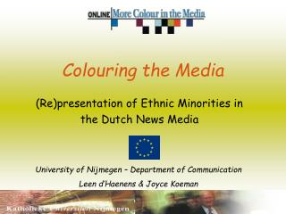 Colouring the Media