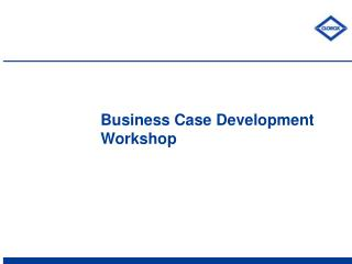Business Case Development Workshop