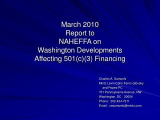 March 2010 Report to  NAHEFFA on  Washington Developments Affecting 501c3 Financing