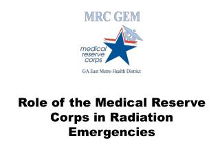 Role of the Medical Reserve Corps in Radiation Emergencies
