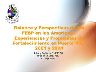 Balance y Perspectivas de las FESP en las Americas – Experiencias y Propuestas de Fortalecimiento en Puerto Rico 2001 y