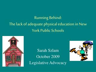Running Behind: The lack of adequate physical education in New York Public Schools