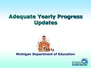 Adequate Yearly Progress Updates